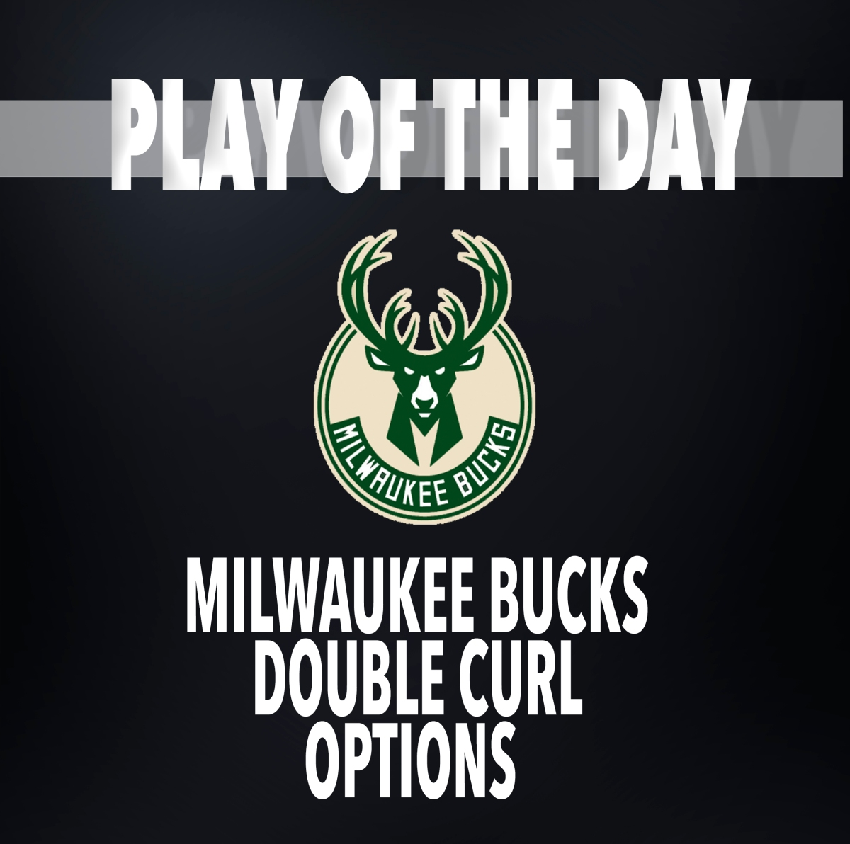 Milwaukee Bucks | Man Offense - Double Curl - Options