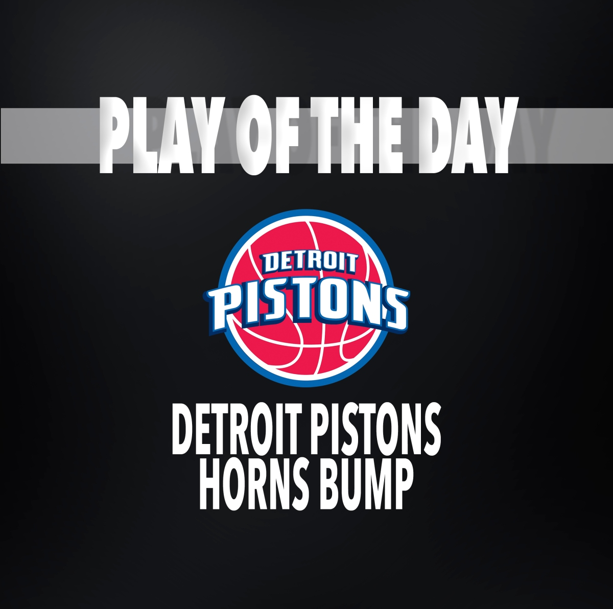 Detroit Pistons | Man Offense - Horns - Bump