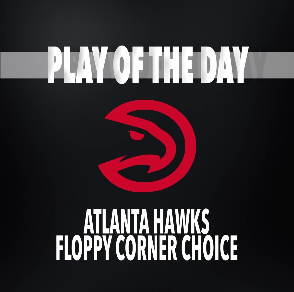 Atlanta Hawks | Man Offense - Floppy - Corner - Choice